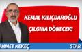 Kemal Kılıçdaroğlu çılgına dönecek!