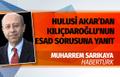 Muharrem Sarıkaya'dan bomba iddia: Esad ile görüşme bazı kurumlar aracılığı ile yürütülüyor