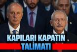 Kılıçdaroğlu'ndan teşkilatlarına Muharrem İnce talimatı