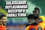 Galatasaray Rizespor'u gollü yendi!