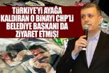 Türkiye'yi ayağa kaldıran o binayı CHP'li Belediye Başkanı da ziyaret etmiş