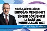 Abdülkadir Selvi'den çok konuşulacak yazı! Erdoğan- Mehmet Şimşek görüşmesinin perde arkasını yazdı