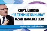 Abdülkadir Selvi'den bomba yazı: CHP'nin 15 Temmuz gecesi giydiği elbise bol geldi!