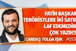 Posta yazarı Candaş Tolga Işık'tan Tunceli Belediye Başkanı Fatih Mehmet Maçoğlu'na sert sözler!