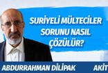 Abdurrahman Dilipak'tan öneri: Suriyeli mülteciler sorunu nasıl çözülür?