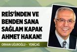 Orhan Uğuroğlu'ndan Ahmet Hakan'a 6 tane sağlam kapak!