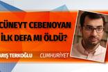 Barış Terkoğlu'ndan çok konuşulacak Cüneyt Cebenoyan yazısı!