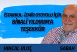 Hıncal Uluç'tan İstanbul-İzmir otoyol ücretini eleştirenlere bomba yanıt!