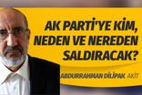 Abdurrahman Dilipak'tan AK Parti'ye kritik uyarı: Ve tabii asıl hedef AK Parti!