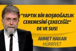 Ahmet Hakan'dan Türk-İş Başkanı Ergün Atalay'a gönderme! Yaptık bir boşboğazlık deyip sussa...
