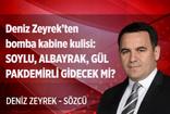 Deniz Zeyrek'ten bomba kabine kulisi: Soylu, Albayrak, Gül ve Pakdemirli gidecek mi?