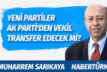 Babacan ve Davutoğlu  AK Parti'den vekil transfer edecek mi?