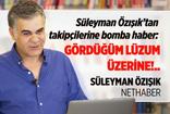 Süleyman Özışık'tan takipçilerine bomba haber: Gördüğüm lüzum üzerine!..