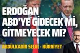 Abdulkadir Selvi'den kulis: Erdoğan ABD'ye gidecek mi, gitmeyecek mi?
