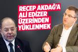 Cem Küçük: Recep Akdağ'a Ali Edizer üzerinden yüklenmek