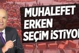 Fehmi Koru: Muhalefet erken seçim istiyor