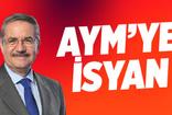 Taha Akyol: AYM'ye isyan