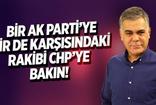 Süleyman Özışık: Bir AK Parti'ye bir de karşısındaki rakibi CHP'ye bakın
