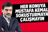 Ali Karahasanoğlu: Her konuya Mustafa Kemal'i sokuşturmaya çalışmayan