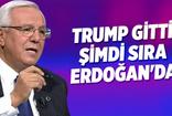 Orhan Uğuroğlu: Trump gitti şimdi sıra Erdoğan'da