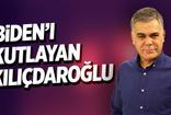 Süleyman Özışık: Biden'ı kutlayan Kılıçdaroğlu