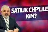 Cengiz Gülaç: Satılık CHP'liler kim?