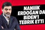 Ali Karahasanoğlu: Naniiik Erdoğan da Biden'ı tebrik etti!