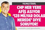 Yılmaz Özdil : CHP Her Yere Afiş Asıyor '128 Milyar Dolar Nerede? ' Diye Soruyor
