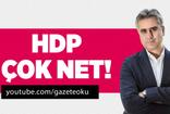 YALÇIN :  HDP ÇOK NET!