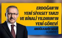 Erdoğan'ın yeni siyaset tarzı ve Binali Yıldırım'ın yeni görevi