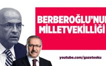 Abdulkadir Selvi: Berberoğlu'nun milletvekilliği