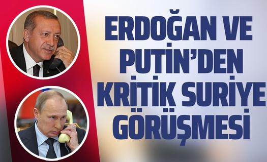 Cumhurbaşkanı Erdoğan, Putin ile telefonda görüştü!