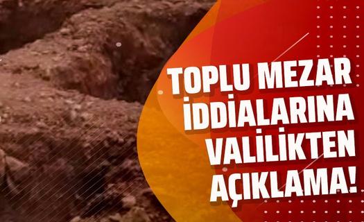 Koronadan ölenler için toplu mezar mı açılıyor? Gaziantep Valiliği'nden 'toplu mezar' iddialarına açıklama