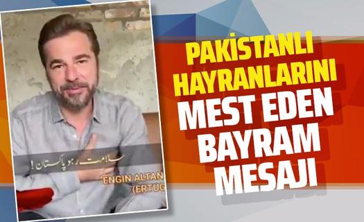 Diriliş Ertuğrul yıldızı Engin Altan Düzyatan'dan Pakistanlı hayranlarına Urduca bayram mesajı