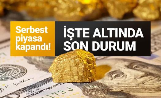 Piyasalar kapandı! Altın düşüşe devam ediyor