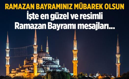 2021 Ramazan Bayramı mesajları! Ramazan Bayramınız mübarek olsun! İşte en güzel ve resimli Ramazan Bayramı mesajları...