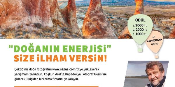 Sepaş Enerji, en iyi fotoğraf çekeni  Çoşkun Aral'la Kapadokya'ya gönderecek
