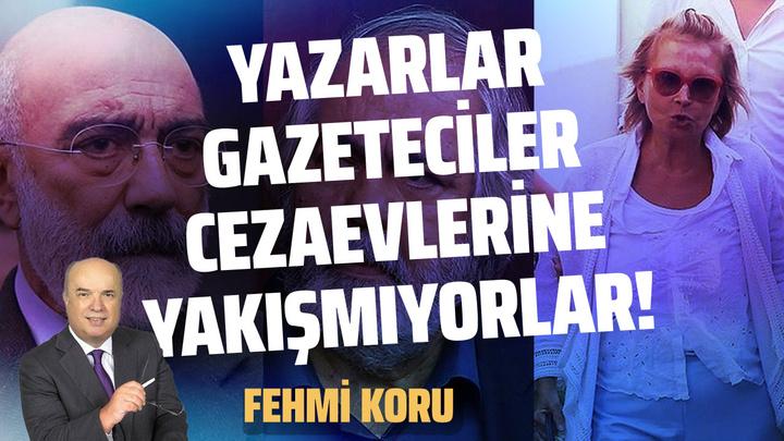 Fehmi Koru: Yazarlar - gazeteciler cezaevlerine yakışmıyor!