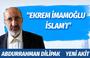 """Abdurrahman Dilipak'tan çok konuşulacak İmamoğlu yazısı: """"İmamoğlu İslam'ı"""""""