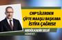 CHP'lilerden çifte maaş alan belediye başkanına istifa çağrısı: Abdülkadir Selvi yazdı!
