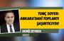 Tunç Soyer: Ankara'daki toplantı şaşırtıcı ve umut vericiydi!