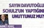 Ahmet Kekeç'ten Davutoğlu'na Schulz hatırlatması!