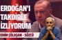 Emin Çölaşan, belki de ilk defa Cumhurbaşkanı Erdoğan'a destek: Takdirle izliyorum!