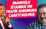 Engin Ardıç: İmamoğlu İstanbul'un trafik sorununa çareyi bulmuş