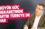 Cem Küçük: Büyük güç rekabetinde artık Türkiye de var