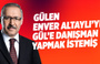 Abdulkadir Selvi: Gülen, Enver Altaylı'yı Gül'e danışman yapmak istemiş
