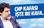 Ali Karahasanoğlu: 'CHP Kafası' işte bu kafa