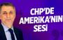 Mahmut Övür: CHP'de Amerika'nın sesi!
