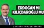Taha Akyol: Erdoğan mı Kılıçdaroğlu mu?