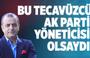 Nuh Albayrak: Bu tecavüzcü AK Parti yöneticisi olsaydı!